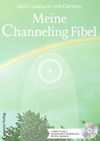 Meine Channeling Fibel